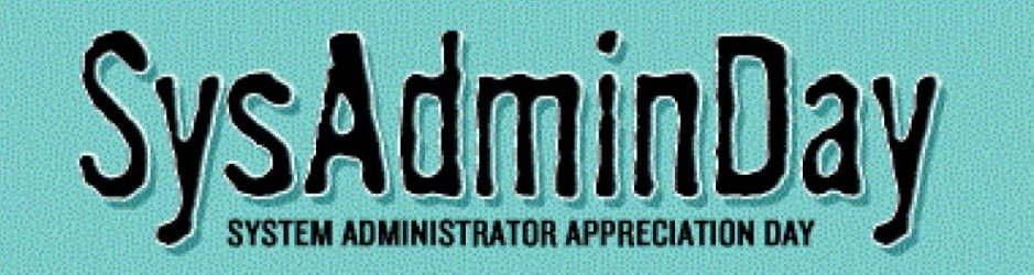 System Administrator — Appreciation Day